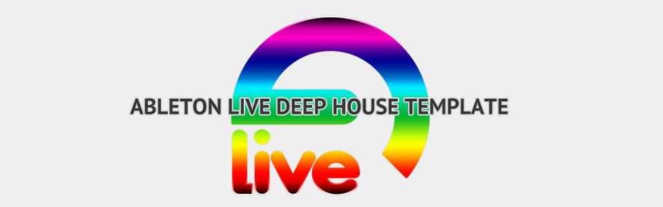 Ableton Live Deep House Template