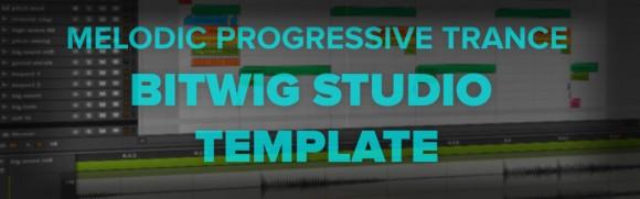 Melodic Progressive Trance Bitwig Template Vol. 1
